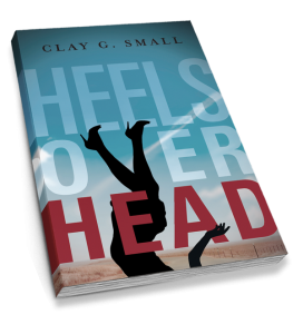 """Heels over Head"" book by Clay G. Small"